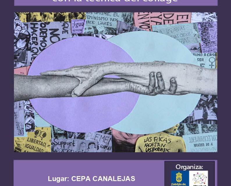 ¡Be feminist! Taller de carteles feministas con la técnica del collage en el CEPA Las Palmas.